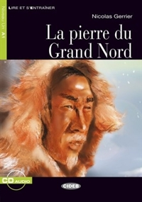 La pierre du Grand Nord